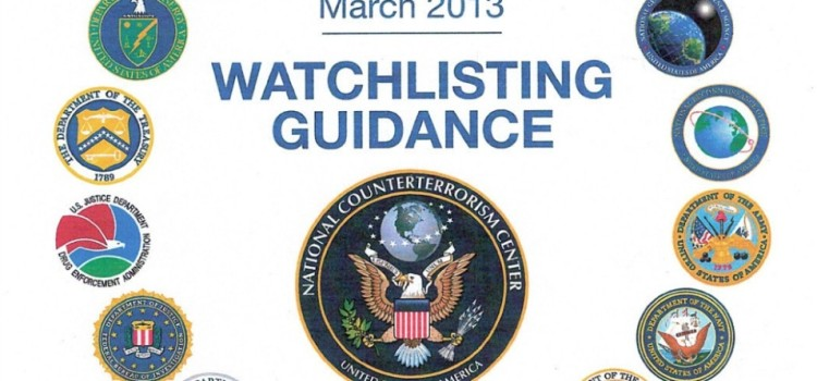 "Source Leaks Secret Guidelines for US Government ""Watchlist"""