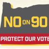Billionaires shouldn't pick candidates. Vote NO on 90