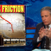 The Daily Show – Pipe friction