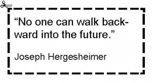 Hergesheimer - Cannot walk backward into future